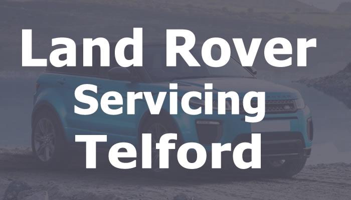 Land Rover Servicing Telford