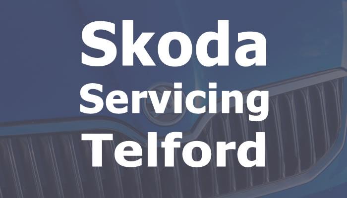 Skoda servicing Telford